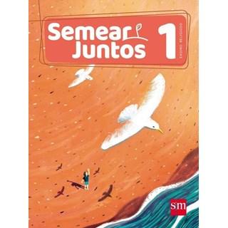 SEMEAR JUNTOS 1 - SM