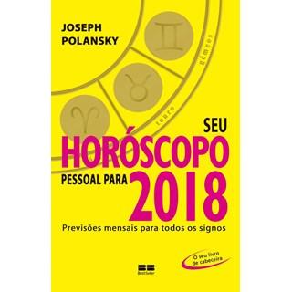 SEU HOROSCOPO PESSOAL PARA 2018 - BEST SELLER