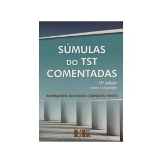 SUMULAS DO TST COMENTADAS - LTR - 14ED
