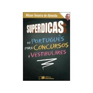 SUPERDICAS DE PORTUGUES PARA CONCURSOS PUBLICOS E VESTIBULARES - SARAIVA