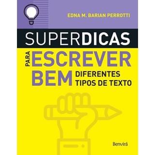 SUPERDICAS PARA ESCREVER BEM DIFERENTES TIPOS DE TEXTO - BENVIRA