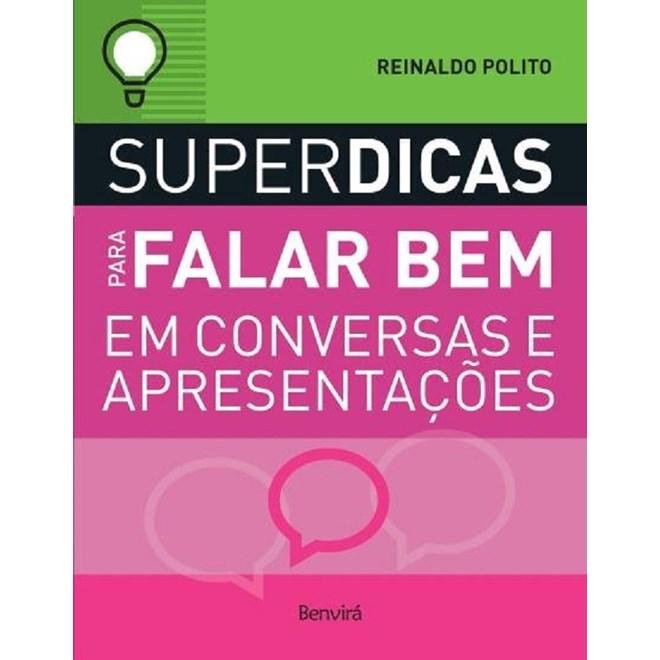 SUPERDICAS PARA FALAR BEM EM CONVERSAS E APRESENTACOES - BENVIRA