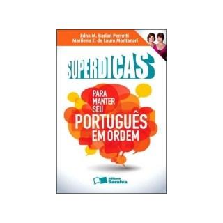 SUPERDICAS PARA MANTER SEU PORTUGUES EM ORDEM - SARAIVA