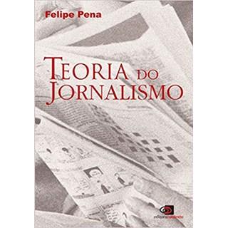 TEORIA DO JORNALISMO    - CONTEXTO