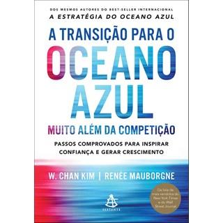 TRANSICAO PARA O OCEANO AZUL, A - SEXTANTE