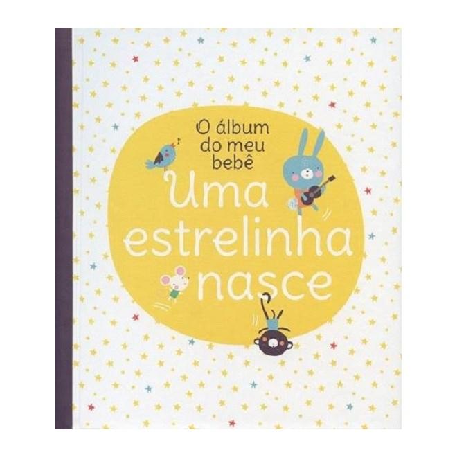 UMA ESTRELINHA NASCE - O ALBUM DO MEU BEBE - YOYO