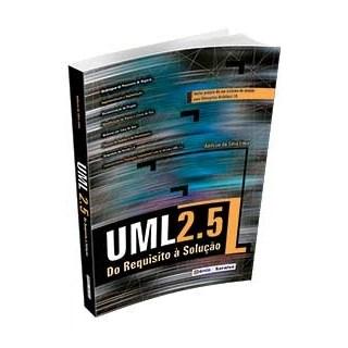 UML 2.5 - DO REQUISITO A SOLUCAO - ERICA