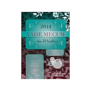 VADE MECUM DA MULHER 2014 - RT